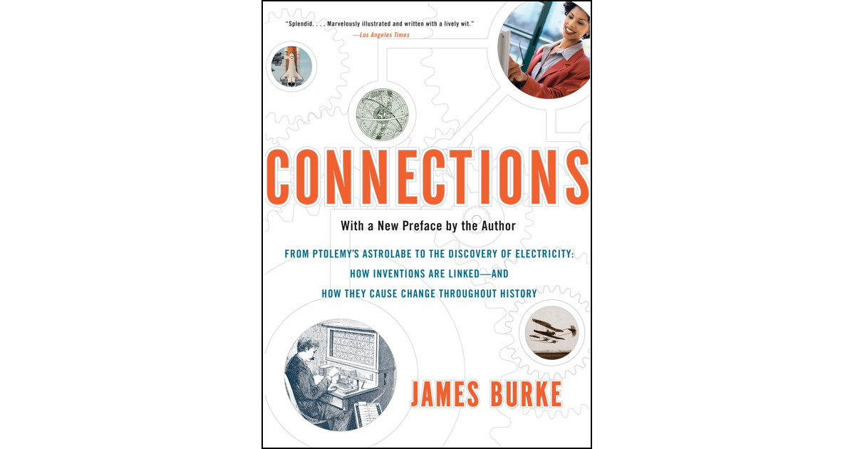 Connections - The Trigger Effect By James Burke